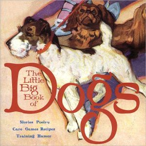 The Little Big Book of Dogs book written by Alice Wong