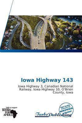Iowa Highway 143 written by Erik Yama Tienne