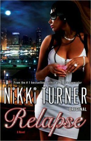 Relapse book written by Nikki Turner