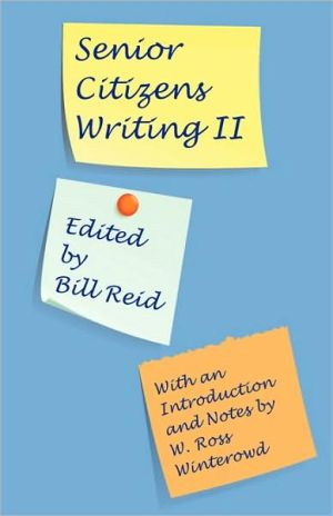 Senior Citizens Writing Ii written by Bill Reid