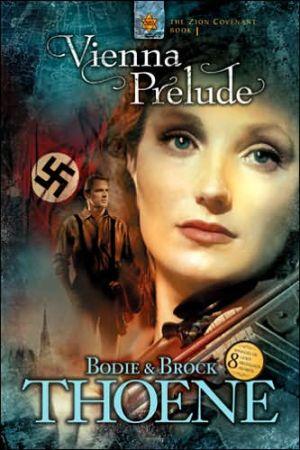 Vienna Prelude book written by Bodie Thoene