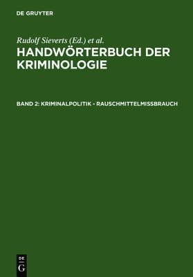 Kriminalpolitik - Rauschmittelmiabrauch written by Alexander Elster