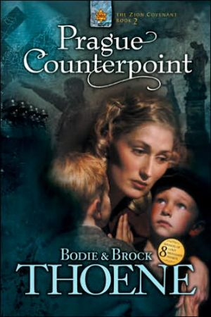 Prague Counterpoint (Zion Covenant Series #2) book written by Bodie Thoene