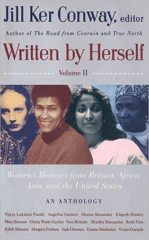 Written by Herself: Volume 2: Women's Memoirs from Britain, Africa, Asia and the United States written by Jill Ker Conway