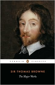 The Major Works book written by Thomas Browne, C.A. Patrides