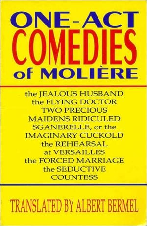 One-Act Comedies of Moliere: Seven Plays, Vol. 4 book written by Moliere