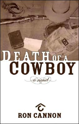 Death of a Cowboy book written by Ron Cannon