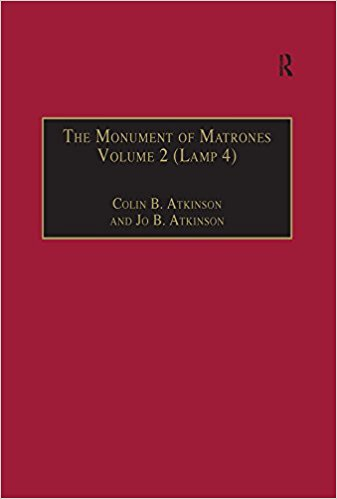 Monument of Matrones: Essential Works for the Study of Early Modern Englishwoman, Vol. 5 book written by Atkinson