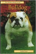 Pet Owner's Guide to the Bulldog book written by Judith Daws
