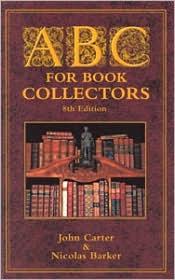 ABC for Book Collectors book written by John Carter