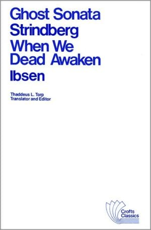 Ghost Sonata and When We Dead Awaken book written by August Strindberg