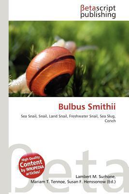 Bulbus Smithii written by Lambert M. Surhone
