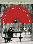 The Voices of Love: Great Love Poems book written by J. D. McClatchy
