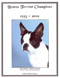 Boston Terrier Champions, 1995-2002 book written by Jan Linzy