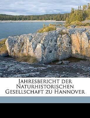 Jahresbericht Der Naturhistorischen Gesellschaft Zu Hannover book written by Naturhistorische Gesellschaft Zu Hannove, Gesellschaft Zu Ha