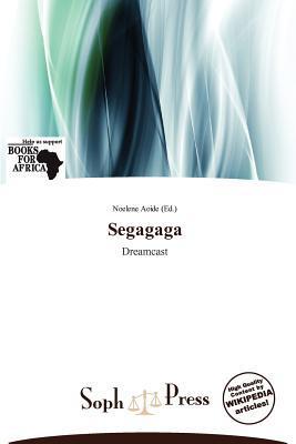Segagaga written by Noelene Aoide