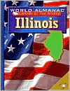 Illinois: The Prairie State (World Almanac Library of the States Series) book written by Kathleen Feeley