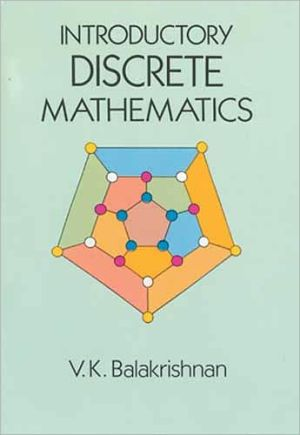 Introductory Discrete Mathematics book written by V. K . Balakrishnan
