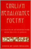English Renaissance Poetry: A Collection of Shorter Poems from Skelton to Jonson written by JOHN WILLIAMS