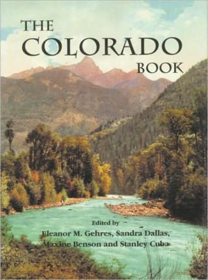 The Colorado Book written by Eleanor M. Gehres