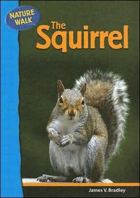 Squirrel book written by James V. Bradley
