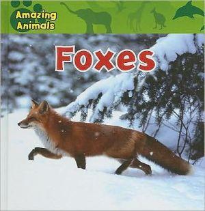 Foxes book written by Edward S. Barnard