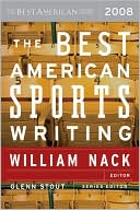 The Best American Sports Writing 2008 written by William Nack
