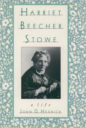 The Oxford Harriet Beecher Stowe Reader book written by Harriet Beecher Stowe