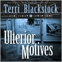 Ulterior Motives book written by Terri Blackstock