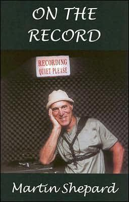 On The Record book written by Martin Shepard