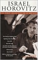 Israel Horovitz, Volume III: The Primary English Class and Six New Plays book written by Israel Horovitz