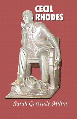 Cecil Rhodes book written by Sarah Gertrude Liebson Millin