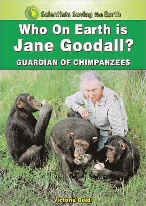 Who on Earth Is Jane Goodall?: Champion for the Chimpanzees book written by Victoria Guidi