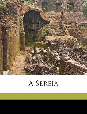 A Sereia book written by CASTELO BRANCO, CAMI , Castelo Branco, Camilo 1825