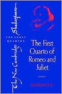 First Quarto of Romeo and Juliet book written by Lukas Erne