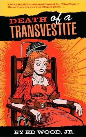 Death of a Transvestite book written by Ed Wood