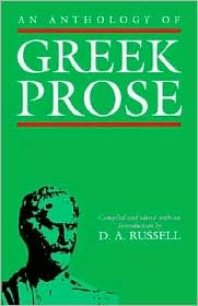 An Anthology of Greek Prose written by D. A. Russell