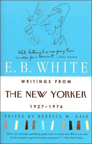 Writings from the New Yorker, 1927-1976 book written by E. B. White
