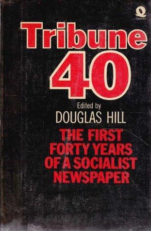 Tribune 40 written by Douglas Hill