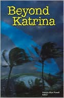 Beyond Katrina book written by Patricia Ellyn Powell
