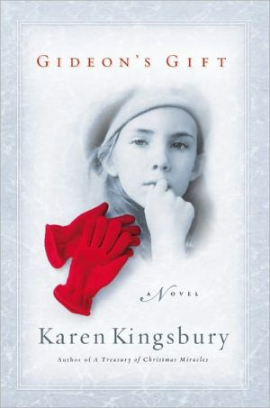 Gideon's Gift book written by Karen Kingsbury