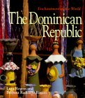 The Dominican Republic written by Lura Rogers and  Barbara Radcliffe Rogers