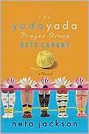 The Yada Yada Prayer Group Gets Caught (Yada Yada Prayer Group Series #5) book written by Neta Jackson