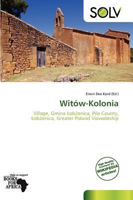 Wit W-Kolonia written by Erwin Dee Kord