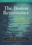 The Boston Renaissance: Race, Space, and Economic Change in an American Metropolis book written by Barry Bluestone