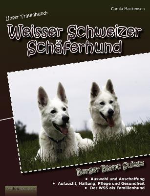 Unser Traumhund book written by Carola Mackensen