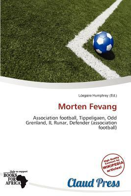 Morten Fevang written by L. Egaire Humphrey