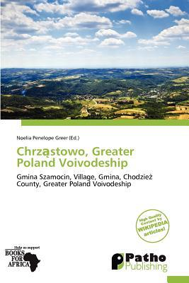 Chrz Stowo, Greater Poland Voivodeship written by Noelia Penelope Greer