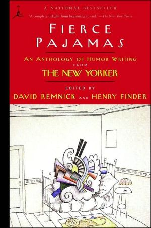 Fierce Pajamas: An Anthology of Humor Writing from the New Yorker book written by David Remnick