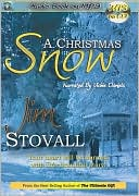 A Christmas Snow book written by Jim Stovall